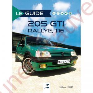 LIVRE LE GUIDE PEUGEOT 205 RALLYE GTI T16 AUTOMOBILE