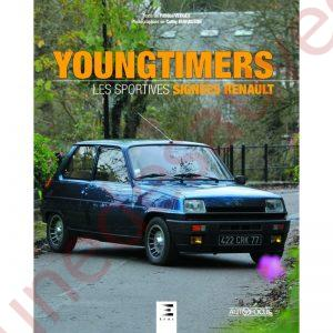 "LIVRE YOUNGTIMERS "" LES SPORTIVES SIGNEES RENAULT """