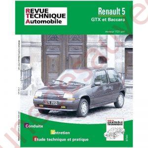 REVUE TECHNIQUE AUTOMOBILE RTA RENAULT 5 GTX ET BACCARA